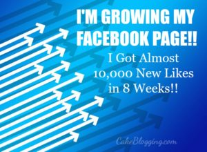 I'm Growing My Facebook Page (almost 10,000 new fans in 8 weeks!)